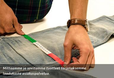Me mittaamme ja sovitamme kaikki tuotteemme